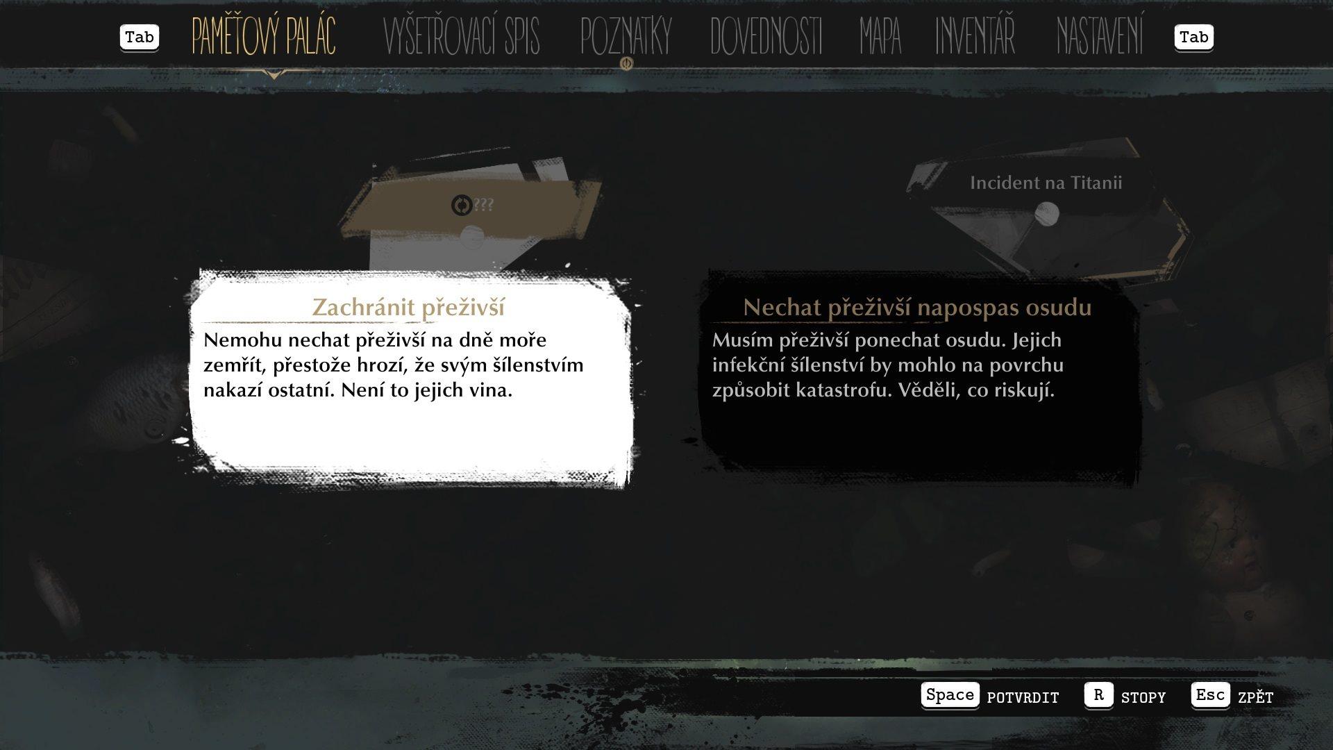 The Sinking City; gameplay: volba