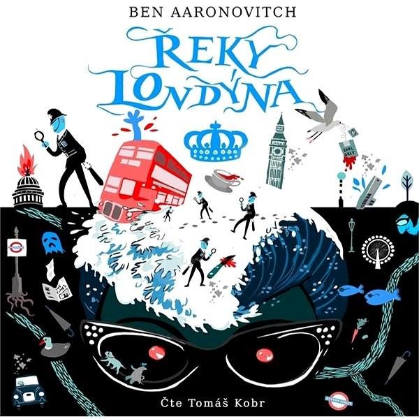 Řeky Londýna - Ben Aaronovich