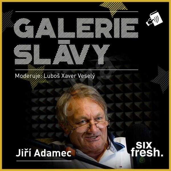 Galerie slávy - Jiří Adamec - Luboš Xaver Veselý
