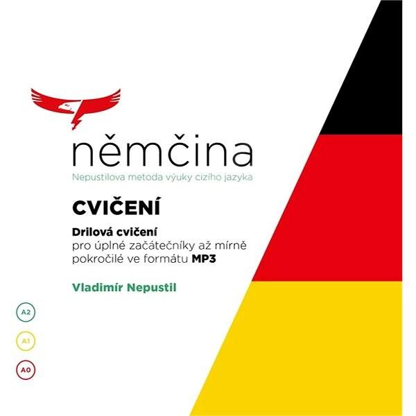 Němčina - Nepustilova metoda – Cvičení - Vladimír Nepustil