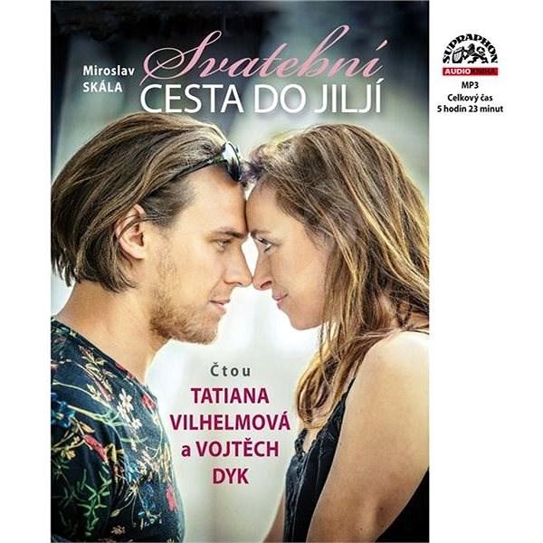Svatební cesta do Jiljí - Petr Skoumal