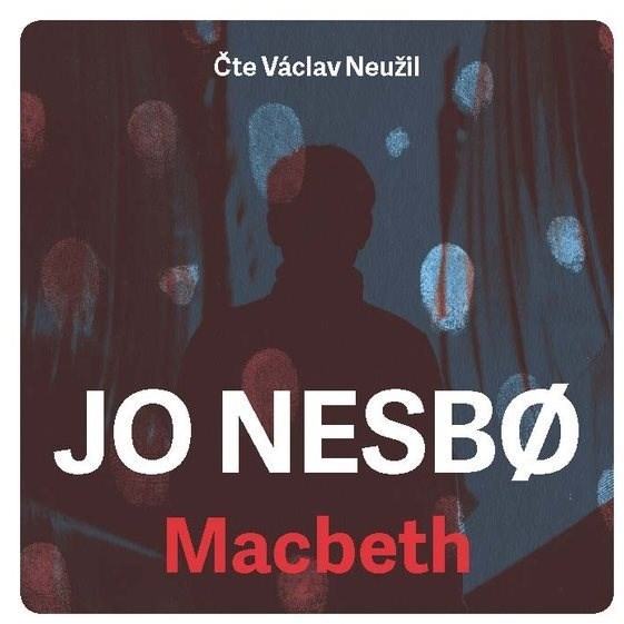 Macbeth - Jo Nesbř