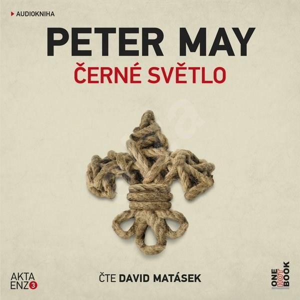 Černé světlo - Peter May