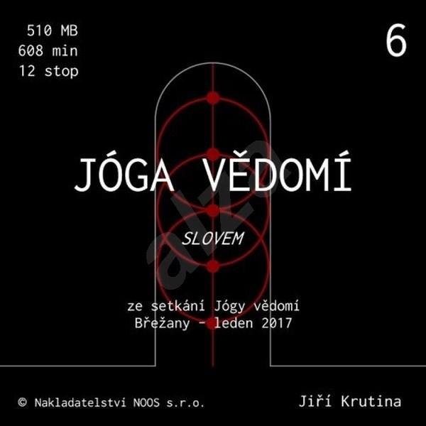 Jóga vědomí slovem 6 - Jiří Krutina
