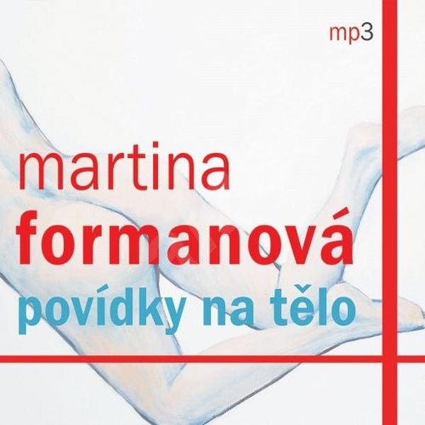 Povídky na tělo - Martina Formanová
