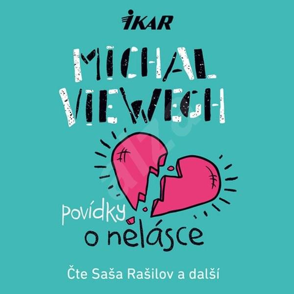 Povídky o nelásce - Viewegh Michal