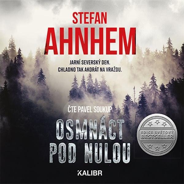 Osmnáct pod nulou - Stefan Ahnhem