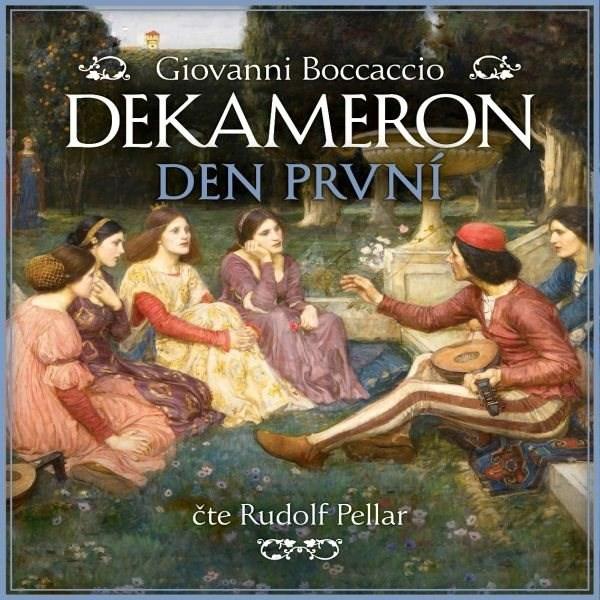 Dekameron - Den první - Giovanni Boccaccio