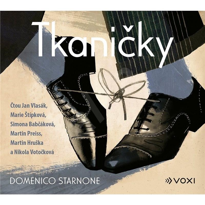 Tkaničky - Domenico Starnone