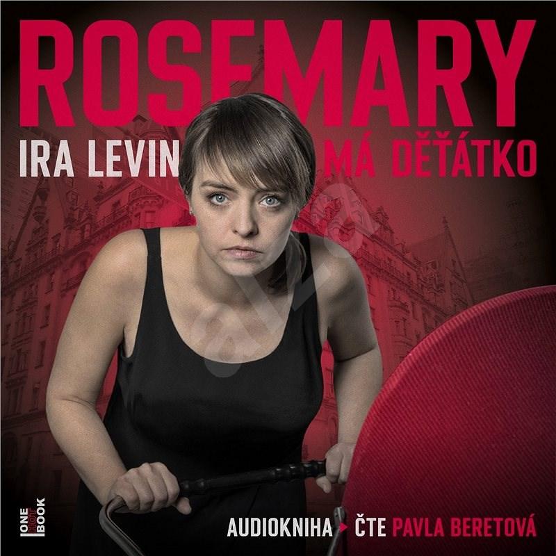 Rosemary má děťátko - Ira Levin