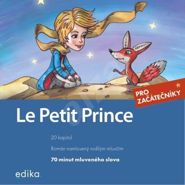 Le Petit Prince - Antoine de Saint-Exupéry  Miroslava Ševčíková