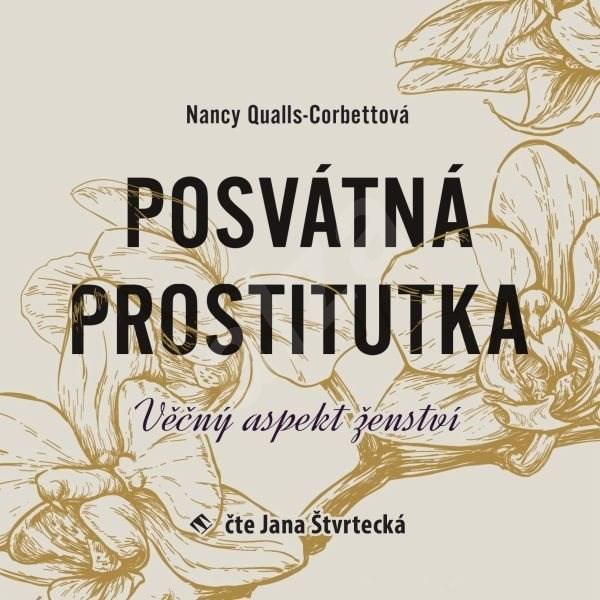 Posvátná prostitutka - Nancy Qualls-Corbettová