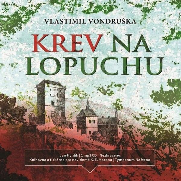 Krev na lopuchu - Vlastimil Vondruška