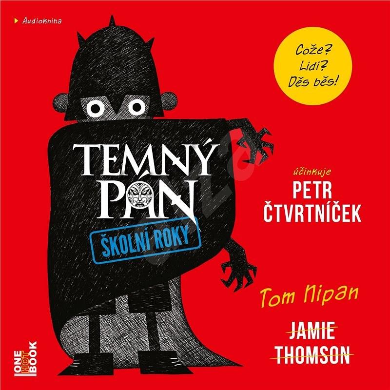 TEMNÝ PÁN: Školní roky - Jamie Thomson