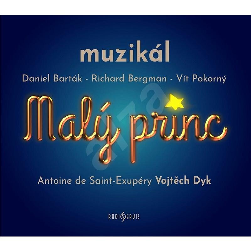 Malý princ - muzikál - Antoine de Saint Exupéry