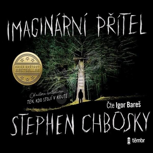 Imaginární přítel - Stephen Chbosky
