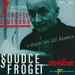 Soudce Froget usvědčuje - Georges Simenon