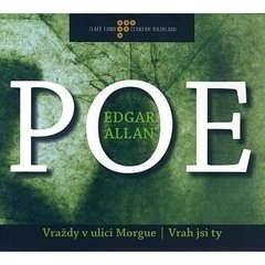 Vraždy v ulici Morgue, Vrah jsi ty - Edgar Allan Poe