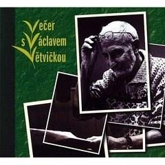 Večer s Václavem Větvičkou - Václav Větvička