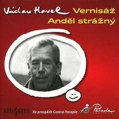Vernisáž, Anděl strážný - Václav Havel