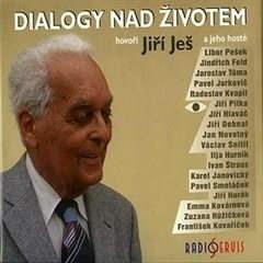 Dialogy nad životem - Jiří Ješ
