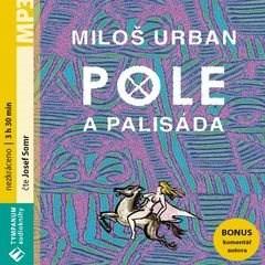 Pole a palisáda - Miloš Urban