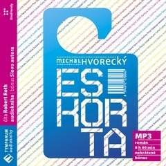 Eskorta - Michal Hvorecký
