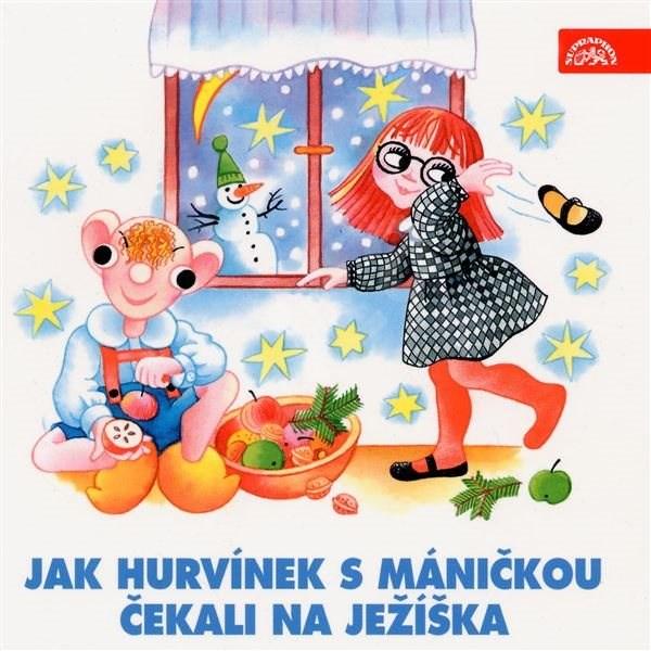 Jak Hurvínek s Máničkou čekali na Ježíška - Jiří Tušl