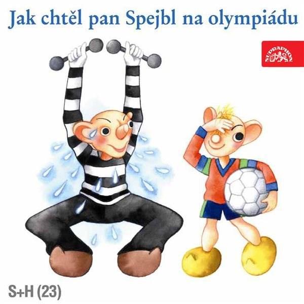 Jak chtěl pan Spejbl na olympiádu - Josef Barchánek