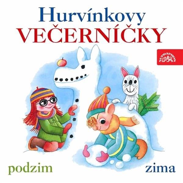 Hurvínkovy večerníčky /podzim - zima/ - Helena Štáchová