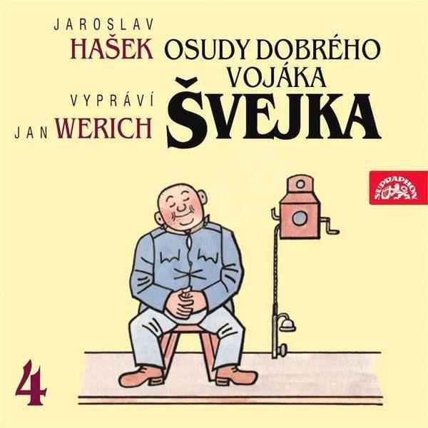 Osudy dobrého vojáka Švejka IV. - Jaroslav Hašek