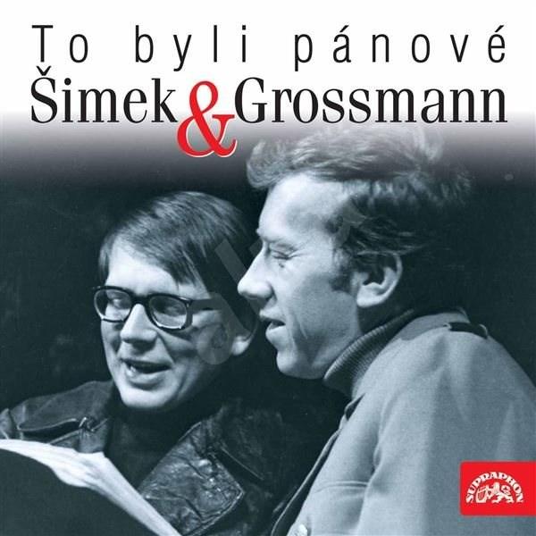 To byli pánové Šimek a Grossmann - Rostislav Černý