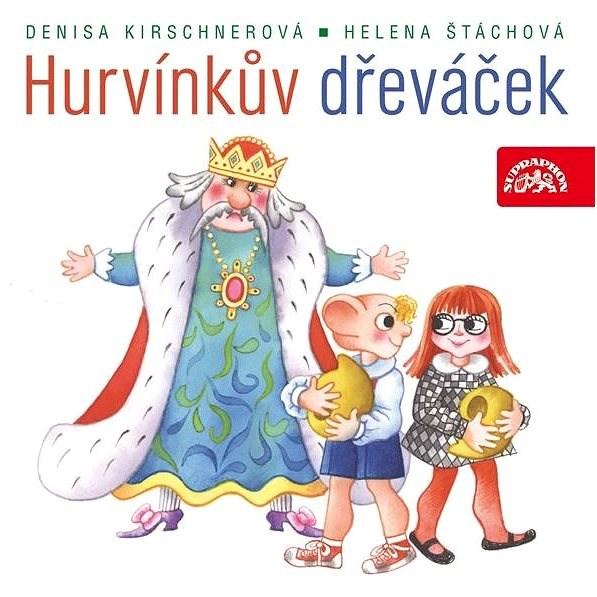 Hurvínkův dřeváček - Helena Štáchová