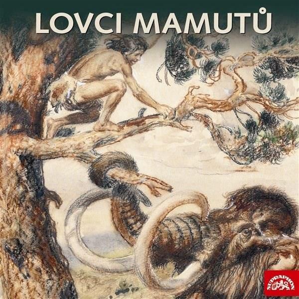The Mammoth Hunters (Set of 3 albums) - Eduard Štorch