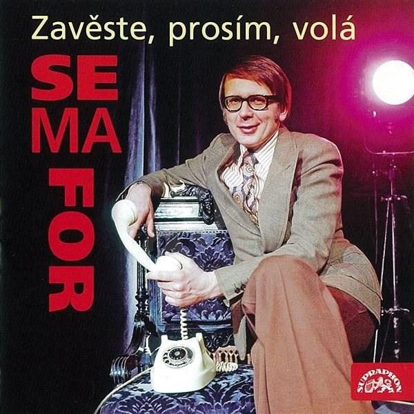 Zavěste, prosím, volá Semafor - Miloslav Šimek