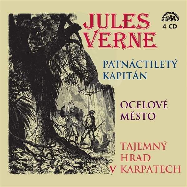 Patnáctiletý kapitán, Ocelové město, Tajemný hrad v Karpatech - Jules Verne