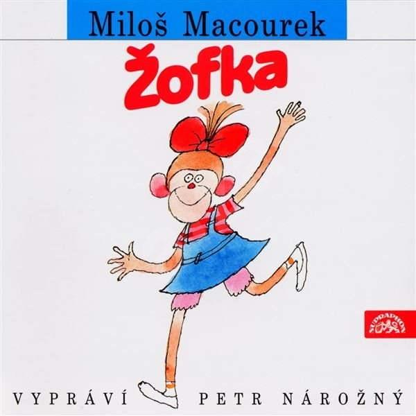 Žofka - Miloš Macourek