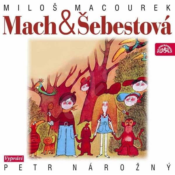 Mach and Šebestová - Miloš Macourek