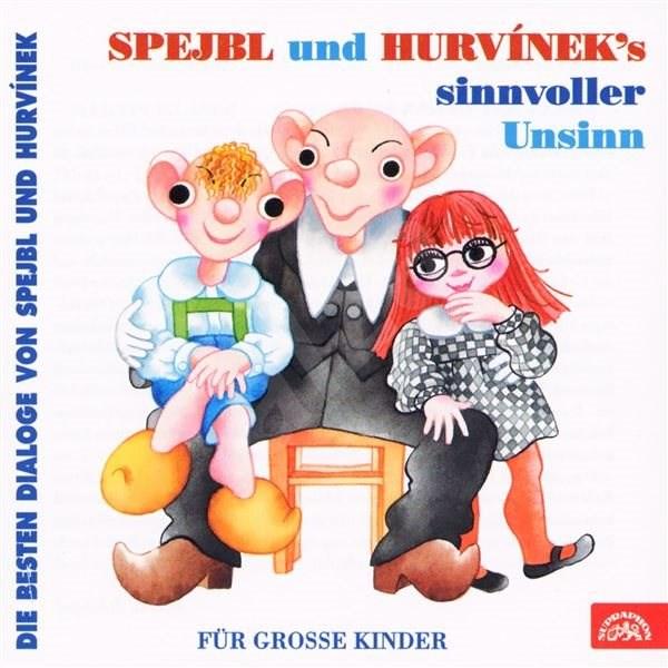 Spejbl und Hurvinek's Sinnvoller Unsinn (Die besten Dialoge von Spejbl und Hurvínek) - Helena Štáchová