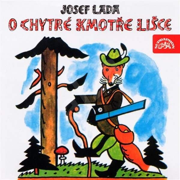 O chytré kmotře lišce - Josef Lada