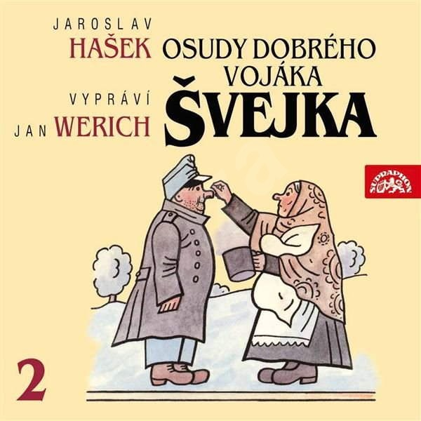Osudy dobrého vojáka Švejka II. - Jaroslav Hašek