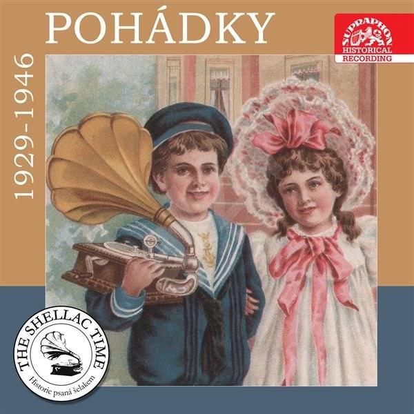 Historie psaná šelakem - Pohádky 1929-1946 - J. Hloh