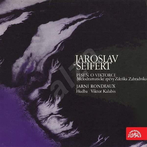 Píseň o Viktorce, Jarní rondeau - Jaroslav Seifert