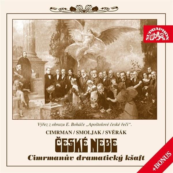 České nebe aneb Cimrmanův dramatický kšaft + bonus - Zdeněk Svěrák