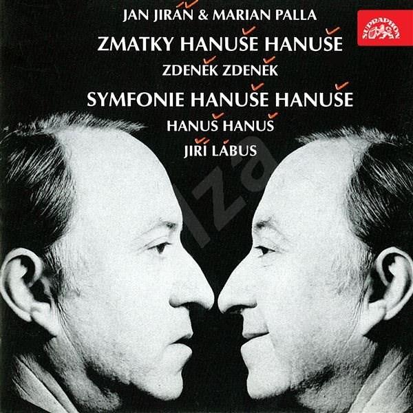 Zmatky Hanuše Hanuše - Zdeněk Zdeněk