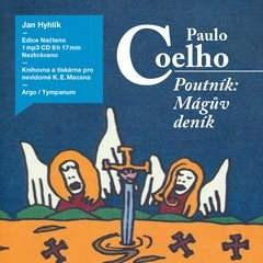 Poutník: Mágův deník - Paulo Coelho