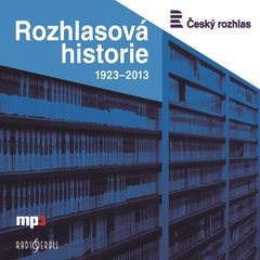 Rozhlasová historie - Group of authors