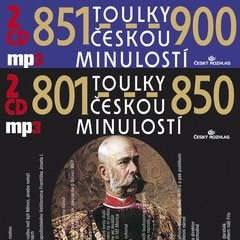 Toulky českou minulostí 801-900 - Josef Veselý