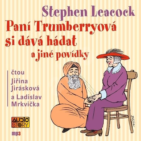 Paní Trumberryová si dává hádat - Stephen Leacock