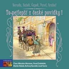 To nejlepší z české povídky - Hrabal  Čapek  Hašek  Neruda  Pavel